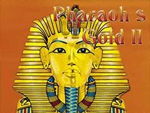 Игровой автомат Pharaohs Gold 2 в казино Вулкан Удачи